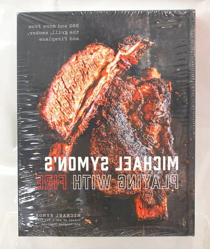 michael symon s playing with fire bbq
